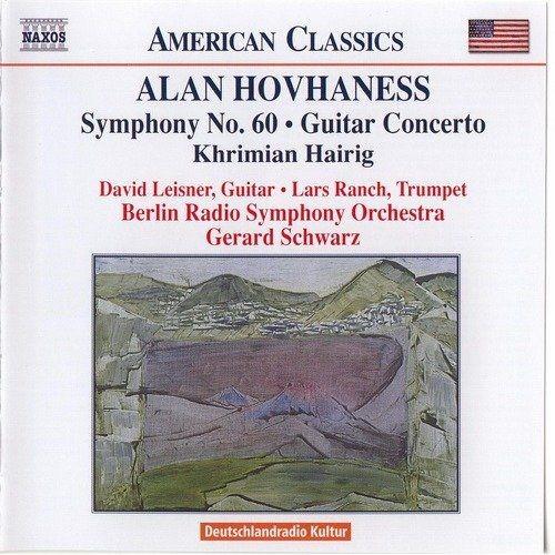 David Leisner, Lars Ranch, Gerard Schwarz - Alan Hovhaness: Symphony No. 60, Guitar Concerto, Khrimi...