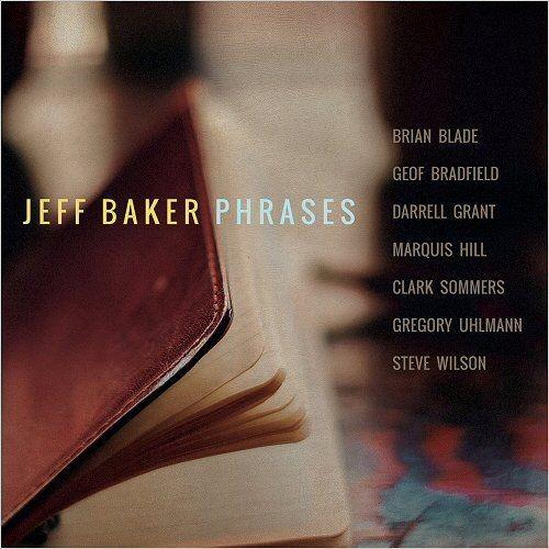 Jeff Baker - Phrases (2018)