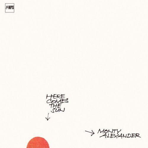 Monty Alexander - Here Comes The Sun (1971/2016) [HDTracks] Full Album