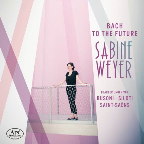 Sabine Weyer - Bach to the Future (2018)