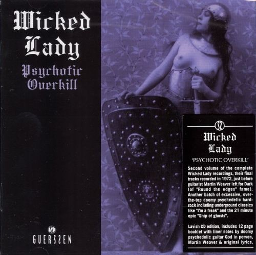 Wicked Lady - Psychotic Overkill (Reissue) (1972/2012) Lossless Full Album