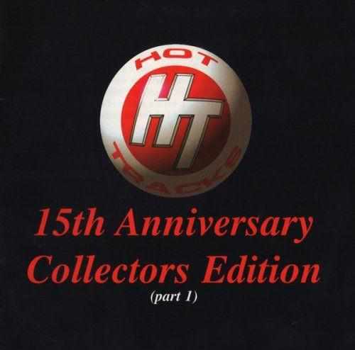 VA - Hot Tracks: 15th Anniversary Collectors Edition (Part 1) (1997) Full Album