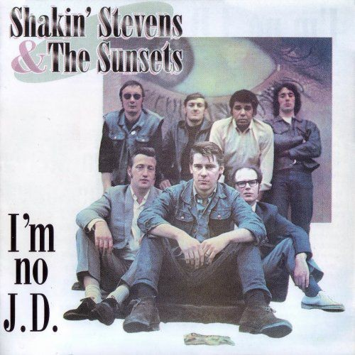 Shakin' Stevens & The Sunsets - I'm No J.D. (2002)