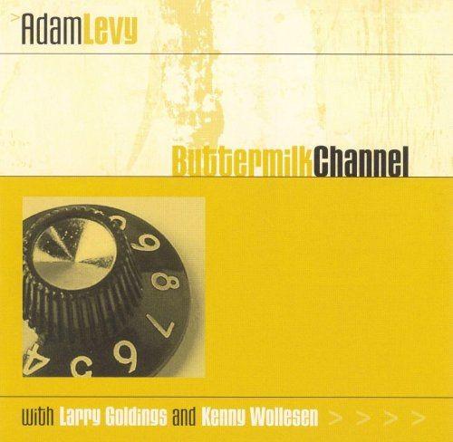 Adam Levy - Buttermilk Channel (2001)