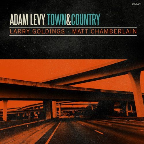 Adam Levy - Town And Country (2014) Full Album