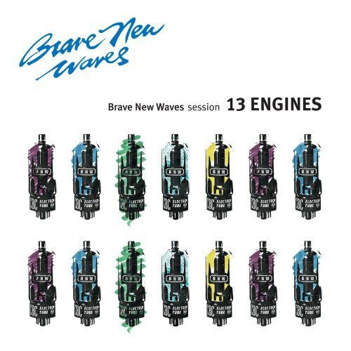 13 Engines - Brave New Waves Session (2017)