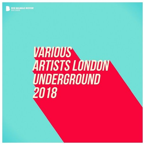 Various Artists - London Underground (2018)