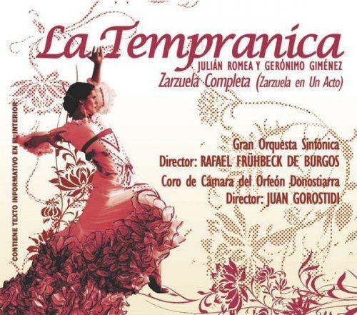 Gran Orquesta Sinfonica, Rafael Fruhbeck de Burgos - Gerónimo Giménez: La tempranica (2012)