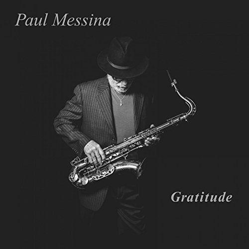 Paul Messina - Gratitude (2018)