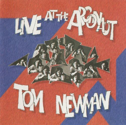Tom Newman - Live At The Argonaut (Reissue) (1976/1995)
