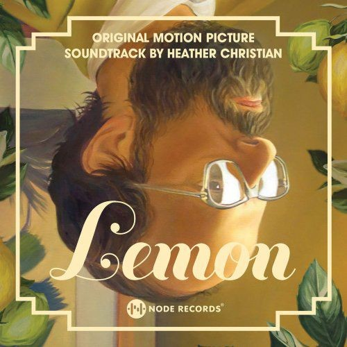 Heather Christian - Lemon (Original Motion Picture Soundtrack) (2018)