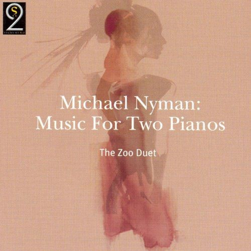 The Zoo Duet - Michael Nyman: Music For Two Pianos (2004)