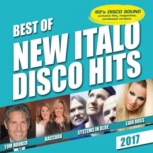 VA - Best Of New Italo Disco Hits 2017 (2017)