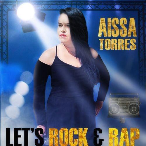 Aissa Torres - Let's Rock & Rap (2018) Full Album