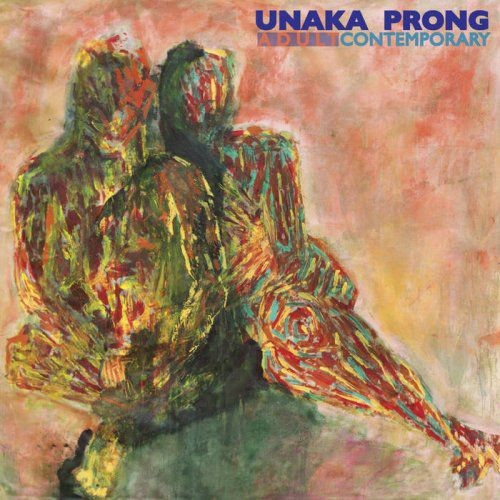 Unaka Prong - Adult Contemporary (2017) FLAC