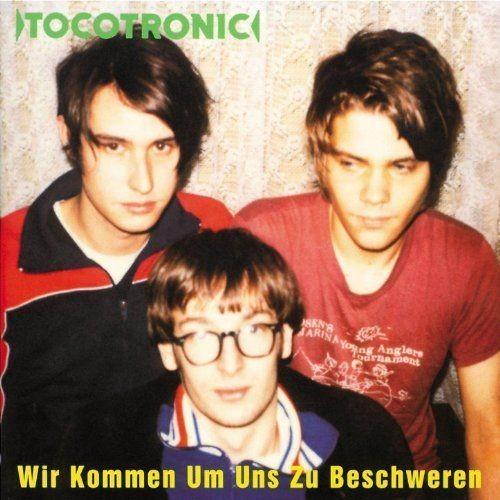 Tocotronic - Wir kommen um uns zu beschweren (2009) Full Album