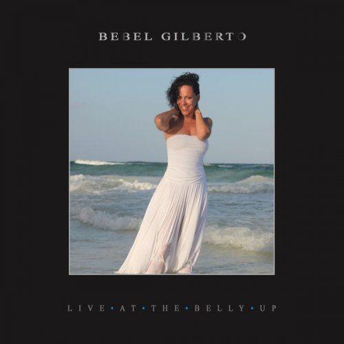 Bebel Gilberto - Live at the Belly Up (2017) Full Album