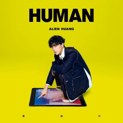 Alien Huang - Human (2018)