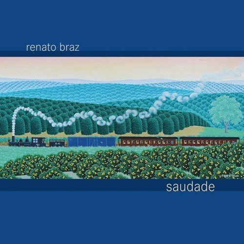 Renato Braz - Saudade (2015)