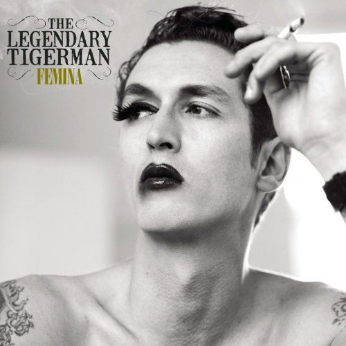 The Legendary Tigerman - Femina (2009/2014) Lossless