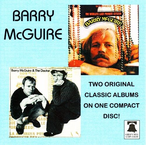 Barry McGuire - The World's Last Privat Citizen / Barry And The Doctor (Reissuee) (1968-70/2004)