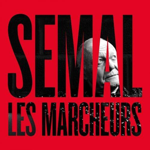 Claude Semal - Les marcheurs (2018) Full Album