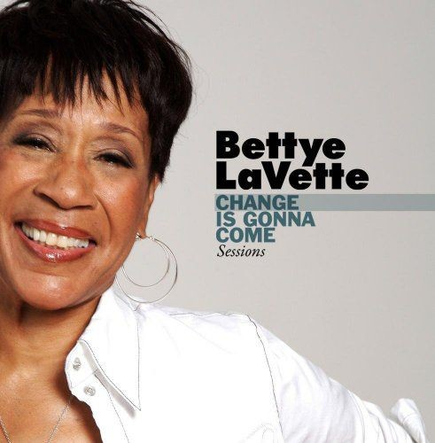 Bettye LaVette - Change Is Gonna Come Sessions (EP) (2009)