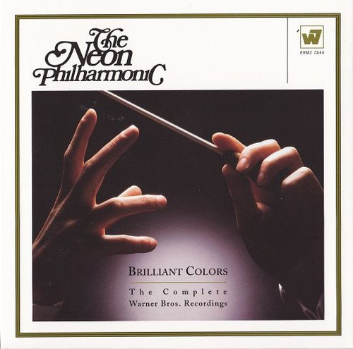 The Neon Philharmonic - Brilliant Colors: The Complete Warner Bros. Recordings (Remastered, Limited ...