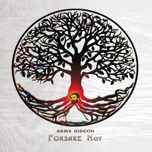 Army Gideon - Forsake Not (2018) Full Album