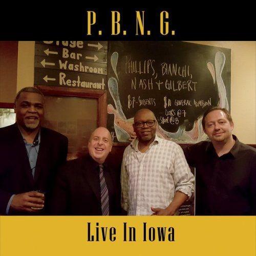 P.B.N.G. - Live In Iowa (2018)