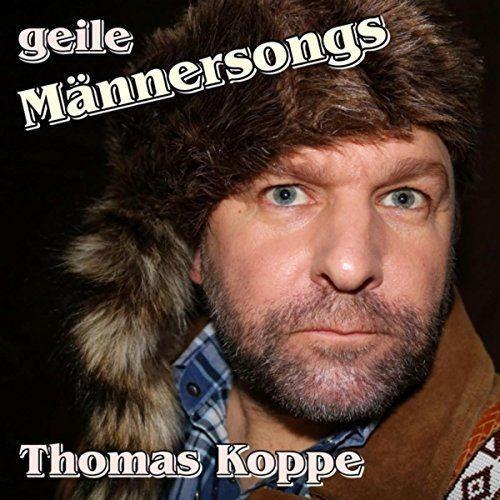 Thomas Koppe - Geile Männersongs (2018)