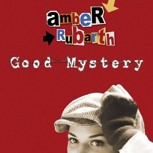 Amber Rubarth - Good Mystery (2009)