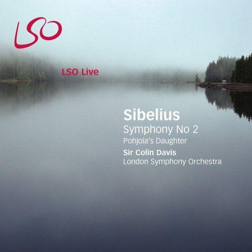 London Symphony Orchestra, Sir Colin Davis - Sibelius: Symphony No 2 & Pohjola's Daughter (2007) [DSD64] DSF Full Album