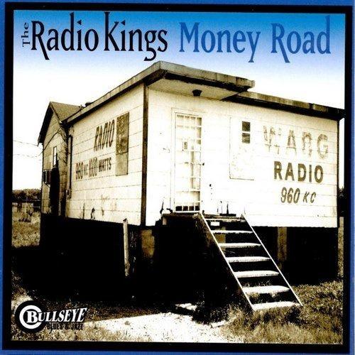 The Radio Kings - Money Road (1998)