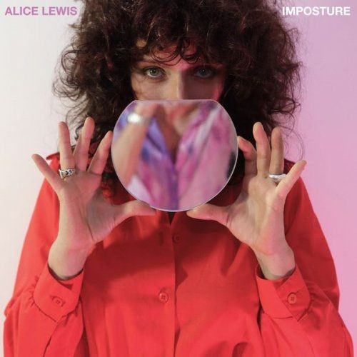 Alice Lewis - Imposture (2018) Full Album