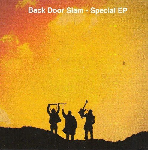 Back Door Slam - Special EP (2008) Full Album