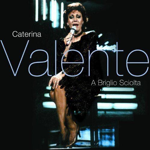 Caterina Valente - A Briglio Sciolta (1989) Full Album