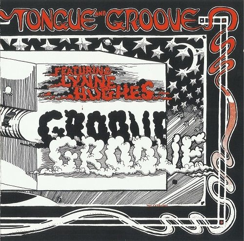 Tongue And Groove - Tongue And Groove (Reissue) (1969/2009)