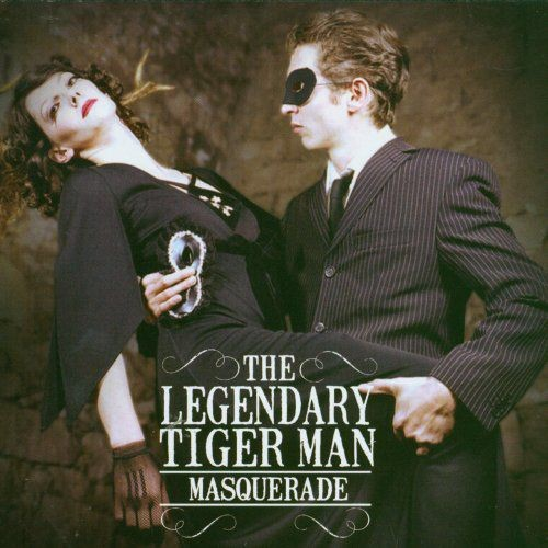 The Legendary Tigerman - Masquerade (2006) Lossless