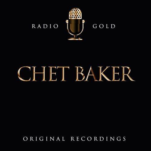 Chet Baker - Radio Gold-Chet Baker (Original Recordings) (2018) Full Album