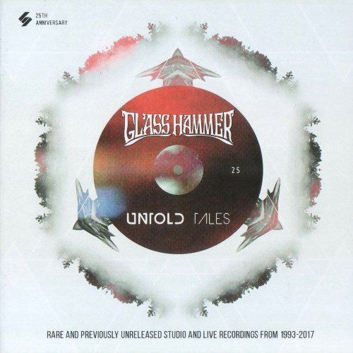 Glass Hammer - Untold Tales (2017) CDRip