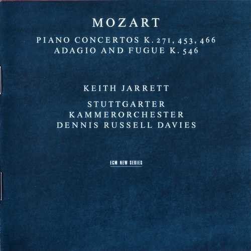 Keith Jarrett - Mozart: Piano Concertos K.271, 453, 466, Adagio and Fugue K.546 (1999) Full Album