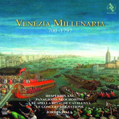 Jordi Savall - Venezia Millenaria (2018) [Hi-Res] Full Album
