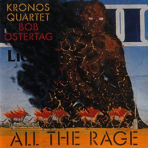 Kronos Quartet - Bob Ostertag: All the Rage (1992)