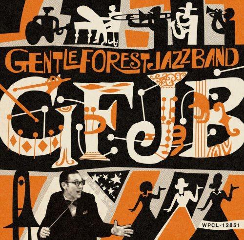 Gentle Forest Jazz Band - GFJB (2018)