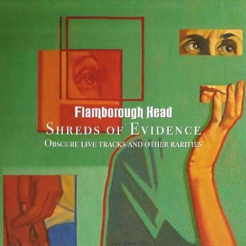 Flamborough Head / Shreds of Evidence - Obscure Live Tracks and Other Rarities (2017)