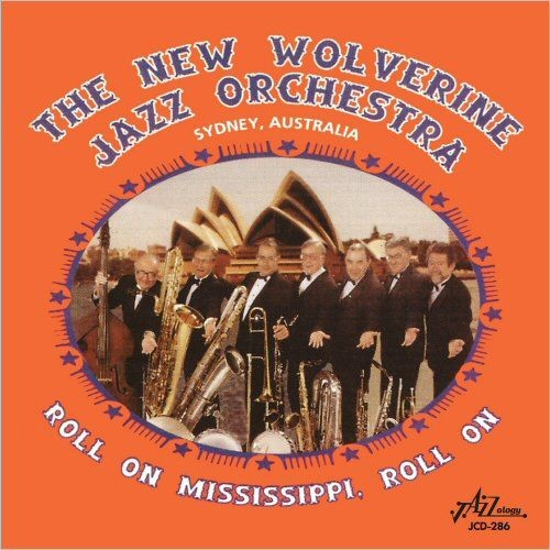The New Wolverine Jazz Orchestra - Roll On Mississippi, Roll On (2018)