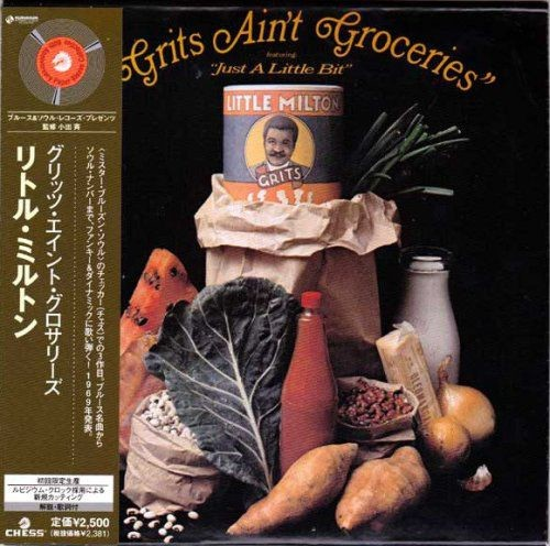 Little Milton ‎- Grits Ain't Groceries (Japan Mini LP SHM-CD) (2007)