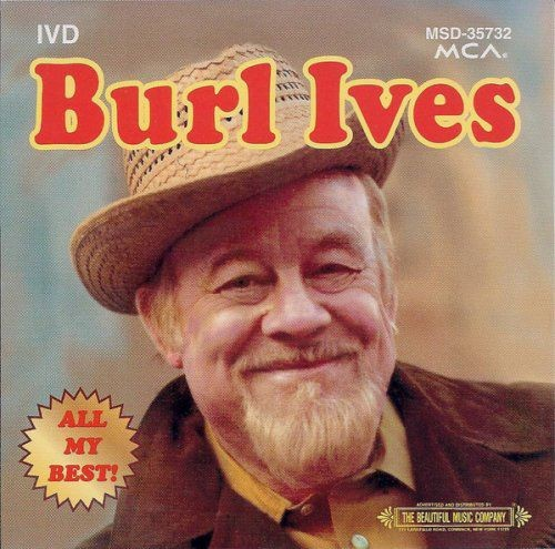 Burl Ives - All My Best! (1995) Full Album