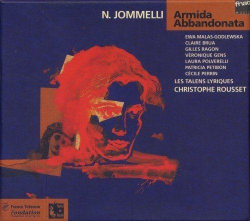 Les Talens Lyriques, Christophe Rousset - Jommelli: Armida abbandonata (1994)